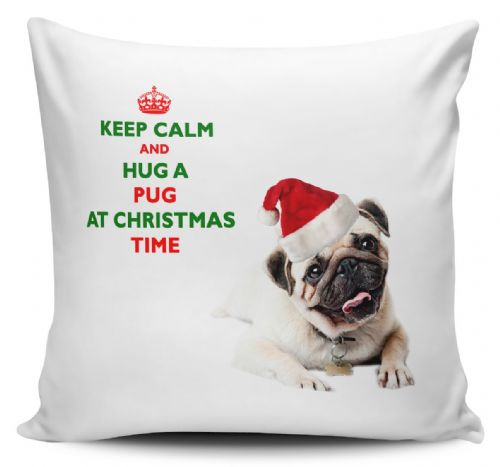 Christmas Keep Calm And Hug A Pug Novelty Cushion Cover